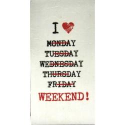 i love weekend slika decoupage